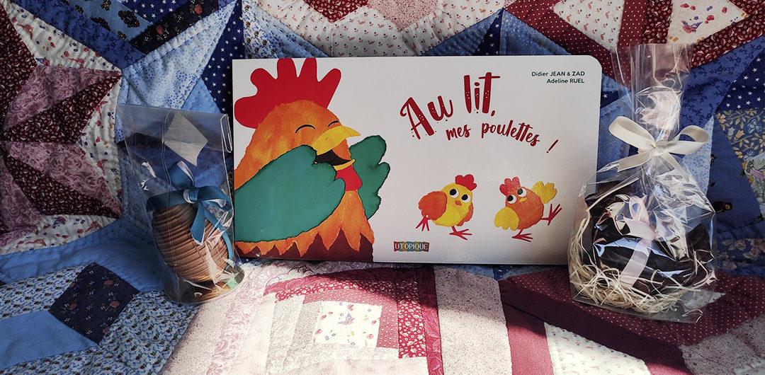 Au lit mes poulettes